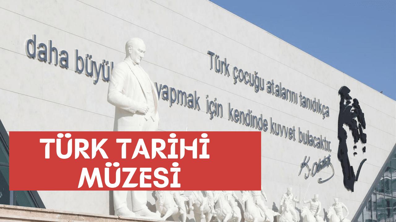 Photo of Türk Tarih Müzesi Ankara Nerede ?